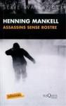 Assassins sense rostre - Henning Mankell, Marta Casas