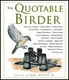 The Quotable Birder - Bill Adler Jr.