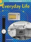Everyday Life - Paul Dowswell
