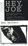 Hey, Joe - Ben Neihart