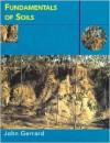 Fundamentals of Soils - John Gerrard
