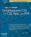 The Essential Guide to Dreamweaver CS3 with CSS, Ajax, and PHP - David Powers