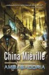 Ambasadoria - China Miéville
