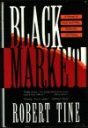 Black Market - Robert Tine