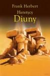 Heretycy Diuny - Frank Herbert