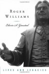 Roger Williams (Lives & Legacies (Oxford)) - Edwin S. Gaustad