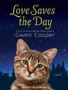 Love Saves the Day - Cris Dukehart, Gwen Cooper