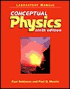 Laboratory Manual: Conceptual Physics - Paul G. Hewitt, Paul Robinson