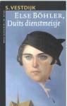 Else Böhler, Duits dienstmeisje - Simon Vestdijk