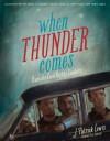When Thunder Comes: Poems for Civil Rights Leaders - J. Patrick Lewis, Jim Burke, R. Gregory Christie, Tonya Engel