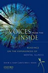 Voices from the Inside: Readings on the Experiences of Mental Illness - David A. Karp, Gretchen E. Sisson