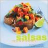 Salsas, Dips, and Relishes - Elsa Petersen-Schepelern, Peter Cassidy