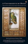 Convergence of Birds: Original Fiction and Poetry Inspired by the Work of Joseph Cornell - Jonathan Safran Foer