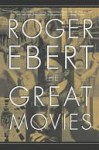 The Great Movies the Great Movies the Great Movies - Roger Ebert
