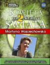 Kobieta na Krańcu Świata 2 - Martyna Wojciechowska