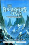 Antarktos Cycle - Arthur C. Clarke, Robert M. Price, Roger Johnson