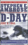 D-Day: June 6, 1944: The Climatic Batte of World War II (Turtleback) - Stephen E. Ambrose
