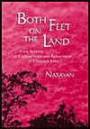 Both Feet on the Land: Four Seasons of Connections and Reflections at Creekside Edge - R.K. Narayan