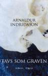 Tavs som graven - Arnaldur Indriðason, Kim Lembek