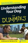 Understanding Your Dog for Dummies - Stanley Coren, Sarah Hodgson