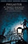 Philaster - Francis Beaumont, John Fletcher, Suzanne Gossett