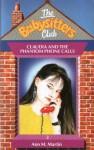 Claudia and the Phantom Phone Calls (The Babysitters Club, #2) - Ann M. Martin