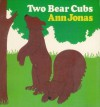 Harcourt School Publishers Collections: Lvl Lib: Two Bear Cubs Gr1 - Harcourt Brace, Harcourt School Publishers