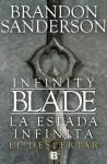 La Espada Infinita: El Despertar - Brandon Sanderson