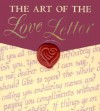 The Art Of The Love Letter - Thomas Campbell