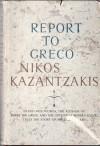 Report To Greco - Nikos Kazantzakis, P.A. Bien
