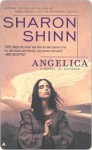 Angelica: A Novel of Samaria - Sharon Shinn