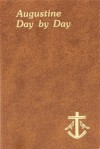 Augustine Day by Day - John E. Rotelle