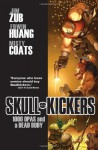Skullkickers Volume 1: 1000 Opas and a Dead Body - Jim Zub