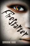 Firestarter - Catherine Forde, Paul Howard