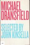 Michael Dransfield: A Retrospective - John Kinsella