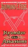 Krondor the Assassins: Book Two of the Riftwar Legacy - Raymond E. Feist