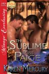 The Sublime Miss Paige - Karen Mercury