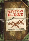 Tales from the Front Line D-Day - Jonathan Bastable