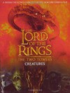 Creatures of The Two Towers (The Lord of the Rings Movie Tie-In) - David Brawn, Peter Jackson, Richard Taylor