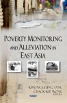 Poverty Monitoring And Alleviation In East Asia - Kwong-leung Tang, Chack-Kie Wong