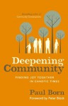 Deepening Community: Finding Joy Together in Chaotic Times - Paul Born
