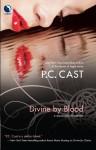 Divine by Blood (Partholon) - P.C. Cast