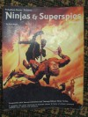 Ninjas and Superspies - Erick Wujcik