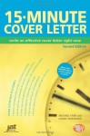 15-Minute Cover Letter: Write an Effective Cover Letter Right Now - Michael Farr, Louise M. Kursmark