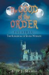 The Good of the Order: Falaeria: The Kingdom of Seven Worlds - Ally Mahin