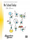 No School Today - Alfred Publishing Company Inc., Tom Gerou