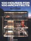 100 Houses for 100 Architects - Gennaro Postiglione, Francesca Acerboni, Andrea Canziani, Lorenza Comino, Claudia Zanlungo