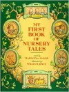 My First Book of Nursery Tales: Five Favorite Bedtime Tales - Marianna Mayer, William Joyce
