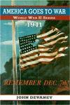 America Goes to War, 1941 - John Devaney