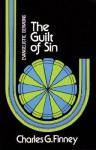 Guilt of Sin - Charles Grandison Finney